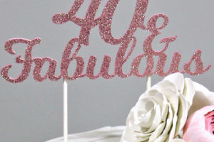 40 & Fabulous Pink Glitter Paper Cake Topper
